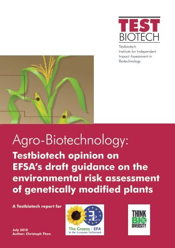 Environmental risk assessment of genetically modified ... - Testbiotech