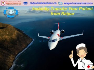 Quickest and Safest Patient Transfer by Panchmukhi Air Ambulance Service in Ranchi
