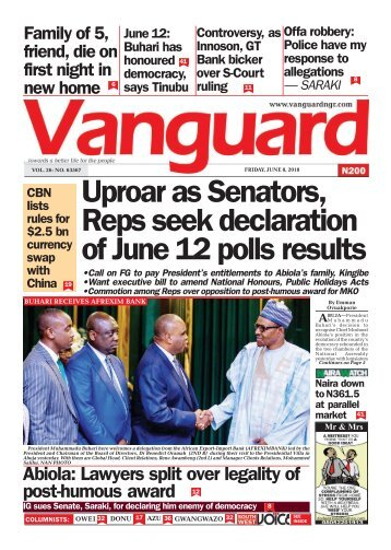 08062018 - Uproar as Senators Reps seek declaration of June 12 polls results
