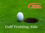 Get Best Training In Golf Training Aid With Swing Profile