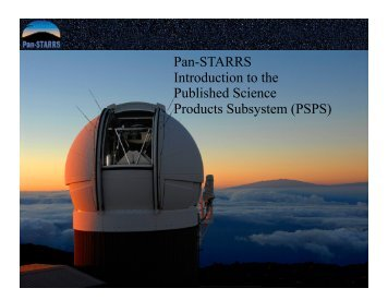 Pan-STARRS Introduction to the Published Science Products ...