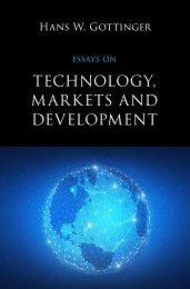 Hans W. Gottinger, Essays on Technology, Markets and Development