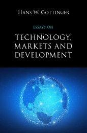 Hans W. Gottinger, Essays on Technology, Markets and Development