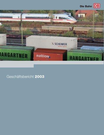 Geschäftsbericht 2003 - Deutsche Bahn AG