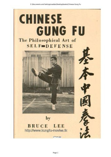 Chinese Gung Fu - The philosophical art of self-defense by Bruce Lee