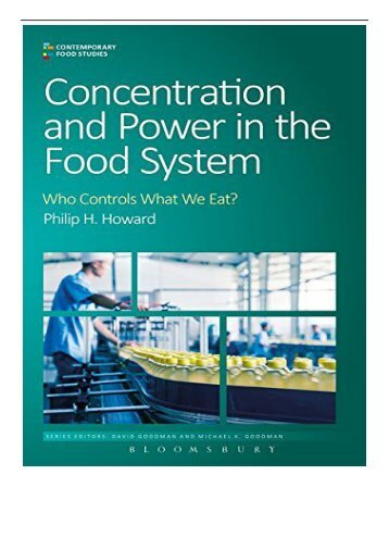 eBook Concentration and Power in the Food System Who Controls What We Eat  Contemporary Food Studies