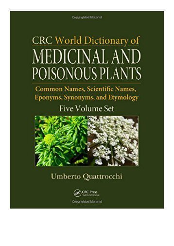 eBook CRC World Dictionary of Medicinal and Poisonous Plants Common Names Scientific Names Eponyms Synonyms