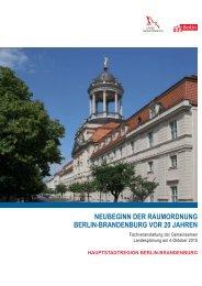 NeubegiNN der raumordNuNg berliN-braNdeNburg vor 20 JahreN