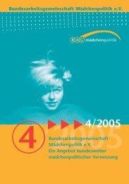 4/2005 - Bundesarbeitsgemeinschaft Mädchenpolitik