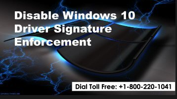 Disable Windows 10 Driver Signature Enforcement 1-800-220-1041