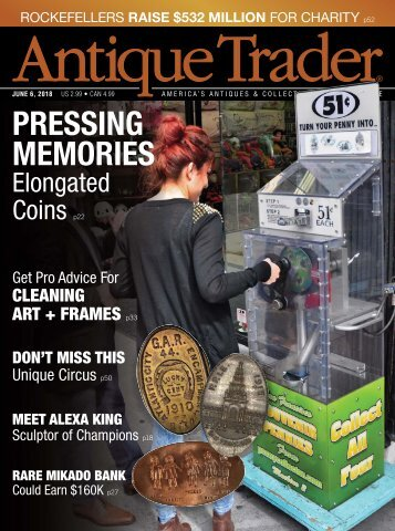 Pressing Memories by Karen Knapstein | Article in Antique Trader's June 6th, 2018 Magazine Issue