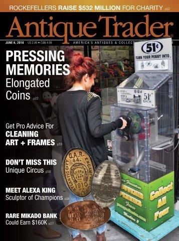 Pressing Memories by Karen Knapstein | Article in Antique Trader's June 6th, 2018 Magazine Issue
