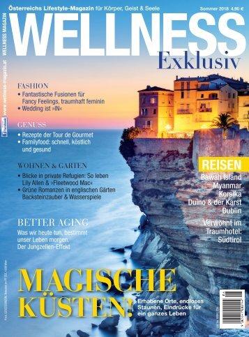 WELLNESS Magazin Exklusiv - Sommer 2018