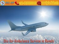 Obtain Sky Air Ambulance at a Low-Cost in Ranchi