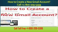 How to Create a New Gmail Account Call +1-800-209-5399