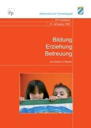 Bildung – Erziehung – Betreuung - IFP - Bayern