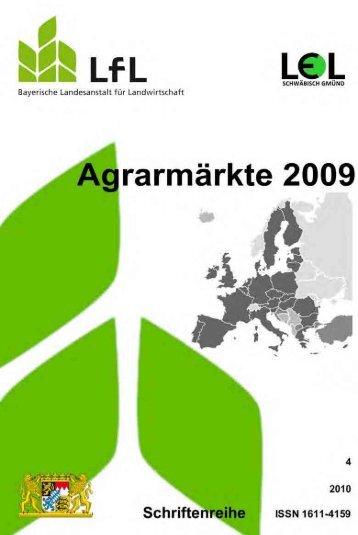 Agrarmärkte, Jahresheft 2009 - Bayerische Landesanstalt für ...