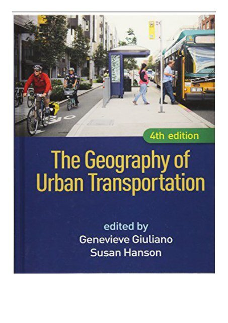 Pdf Download The Geography Of Urban Transportation Fourth Edition Free Ebook