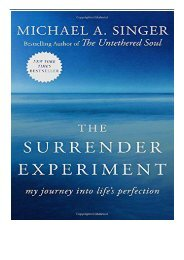 PDF Download The Surrender Experiment My Journey into Life's Perfection Free online