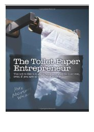 PDF Download The Toilet Paper Entrepreneur The tell-it-like-it-is guide to cleaning up in business even