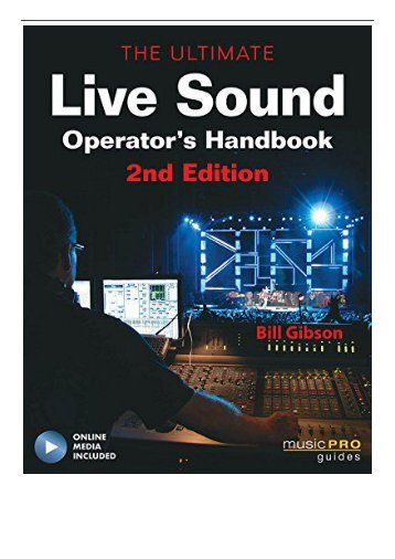 PDF Download The Ultimate Live Sound Operator's Handbook Book  DVD  Music Pro Guides Free books