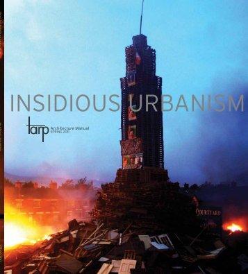 INSIDIOUS URBANISM - Matthew Gordon Lasner
