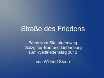 Straße des Friedens - Wilfried Steen