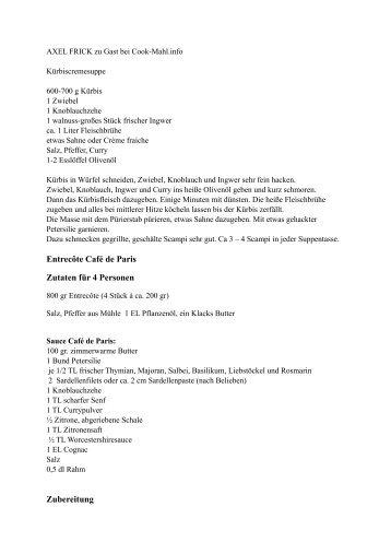 Entrecôte Café de Paris Zutaten für 4 Personen ... - sassenroth.de
