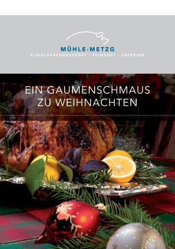 ein Gaumenschmaus zu Weihnachten - muehle-metzg.ch Metzg