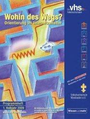 Wohin des Wegs? - Volkshochschule Wiesbaden