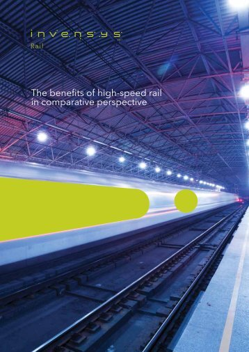 The benefits of high-speed rail in comparative ... - Invensys Rail