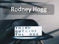 Corporate Trainer & a very popular Motivational Speaker - Rodney Hogg