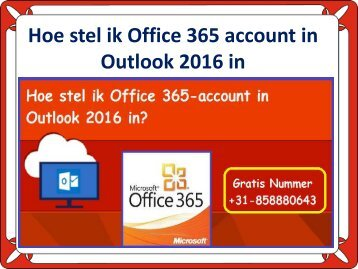 Hoe stel ik Office 365 account in Outlook 2016 in?