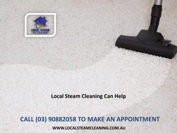 Local Steam Cleaning Can Help
