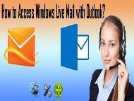 How to Access Windows Live Mail with Outlook? 1-800-361-7250