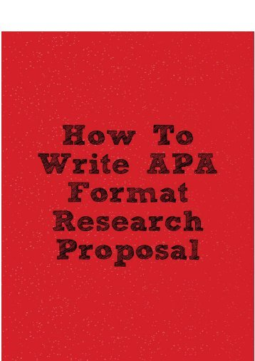 How to Write APA Format Research Proposal