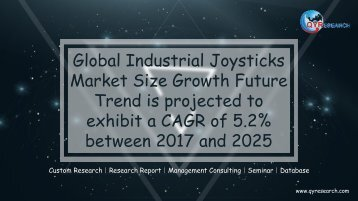 Global Industrial Joysticks Market Size Growth Future Trend is projected to exhibit a CAGR of 5.2