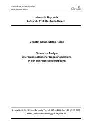 Universität Bayreuth Lehrstuhl Prof. Dr. Armin Heinzl Christof Göbel ...