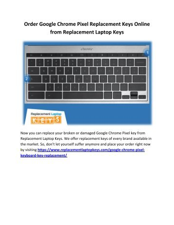 Order Google Chrome Pixel Replacement Keys Online from Replacement Laptop Keys
