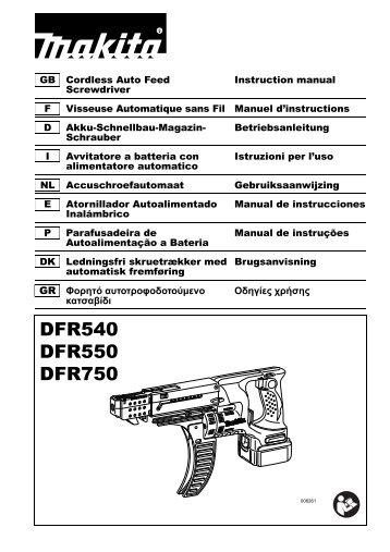 Makita Visseuse automatique 18 V Li-Ion 5 Ah 4 x 25 à 55 mm - DFR550RTJ - Notice