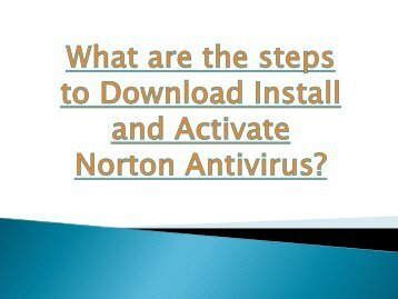 What are the steps to Download Install and Activate Norton Antivirus