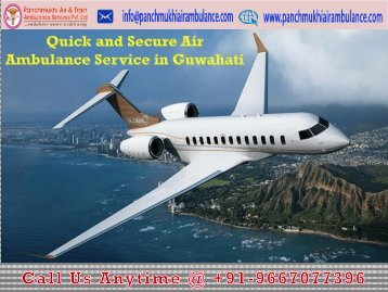 Reliable and Low Fare Air Ambulance Service in Guwahati