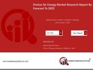 Drones for Energy Industry Market Research Report-Forecast to 2023