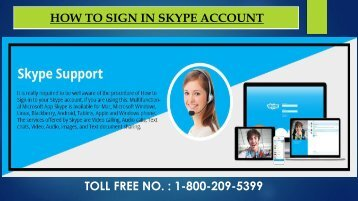 Dial 1-800-209-5399 For Skype Sign In/ Log In
