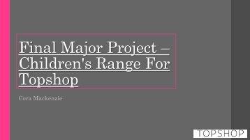 Final major project – children's range for Topshop 1