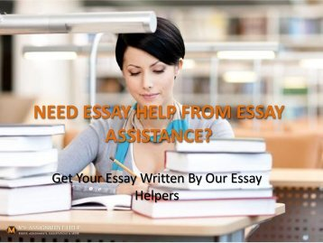 NEED ESSAY HELP FROM ESSAY ASSISTANCE