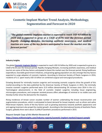 Cosmetic Implant Market Trend Analysis, Methodology, Segmentation and Forecast to 2020