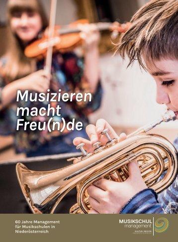 Festschrift - 60 Jahre Management für Musikschulen in Niederösterreich - 2017