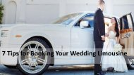 7 Tips for Booking Your Wedding Limousine