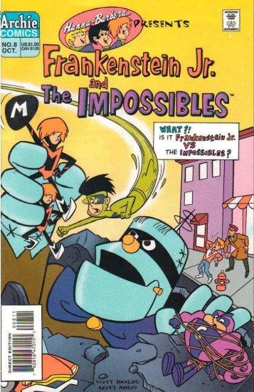 HB Presents 08 - Frankenstein Jr. & The Impossibles